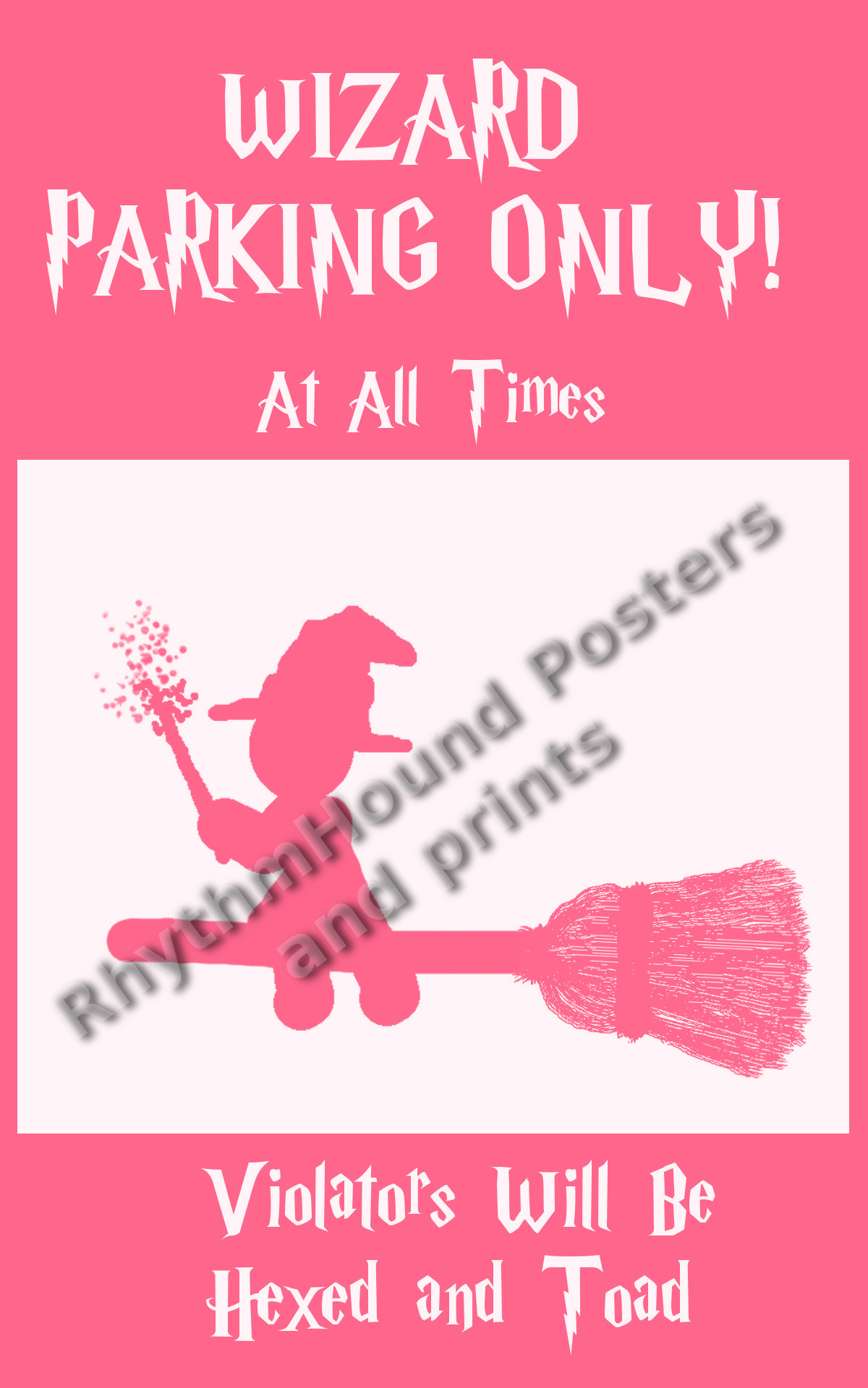 wizard parking only pink rhythmhound custom prints and posters